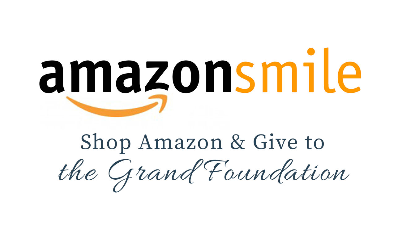 Donate to the Grand Foundation Just by Shopping on Amazon