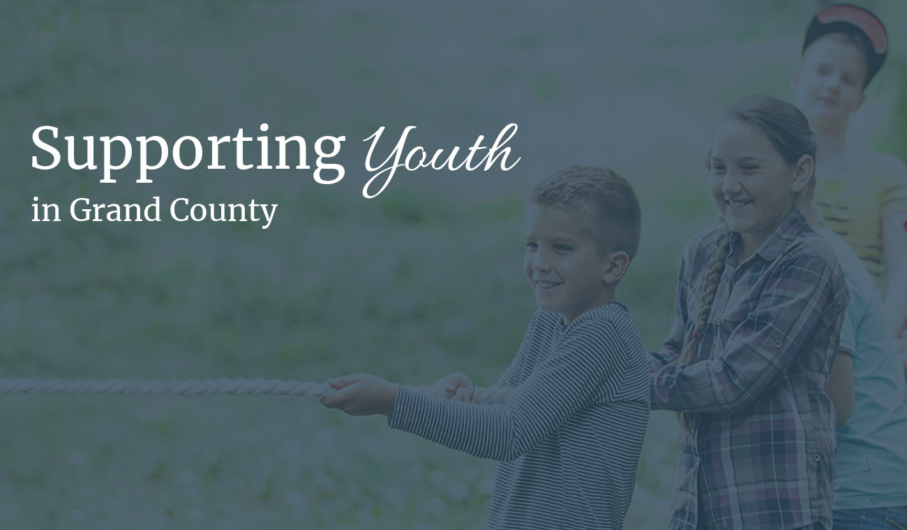 Supporting Youth in Grand County